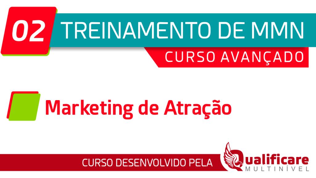 Curso Avançado - 02 Marketing de Atração