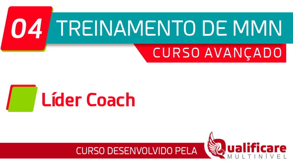 Curso Avançado - 04 Líder Coach