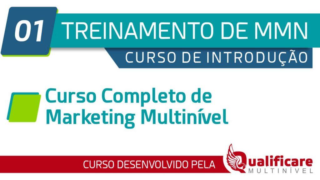 Curso Introdução - 01 Curso Completo de Marketing Multinível